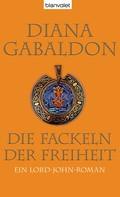 Diana Gabaldon: Die Fackeln der Freiheit ★★★★