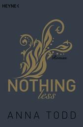 Nothing less - Roman