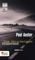 Paul Auster: Disappearances - Vom Verschwinden