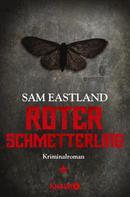 Sam Eastland: Roter Schmetterling ★★★★★