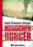 Anette Strohmeyer: Ondragon 1: Menschenhunger