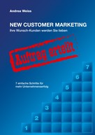 Andrea Weiss: New Customer Marketing ★★