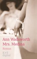 Ann Wadsworth: Mrs. Medina ★★★★