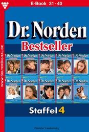 Dr. Norden Bestseller Staffel 4 – Arztroman - E-Book 31-40
