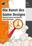 Jesse Schell: Die Kunst des Game Designs