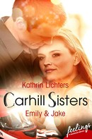Kathrin Lichters: Carhill Sisters - Emily & Jake ★★★★★