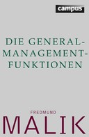 Fredmund Malik: Die General-Management-Funktionen ★★★★