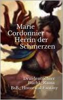 Marie Cordonnier: Herrin der Schmerzen ★★★★★
