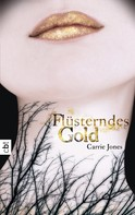 Carrie Jones: Flüsterndes Gold ★★★★★