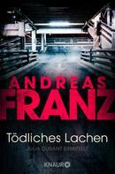 Andreas Franz: Tödliches Lachen ★★★★★