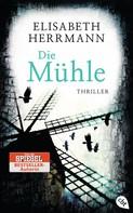 Elisabeth Herrmann: Die Mühle ★★★★