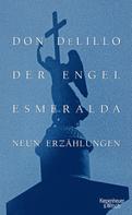Don DeLillo: Der Engel Esmeralda