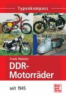 Frank Rönicke: DDR-Motorräder ★★★★