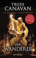 Trudi Canavan: Die Magie der tausend Welten - Der Wanderer ★★★★★