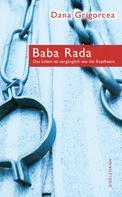 Dana Grigorcea: Baba Rada