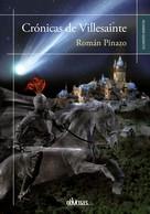Román Pinazo: Crónicas de Villesainte