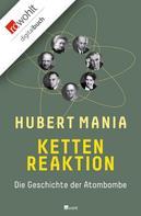 Hubert Mania: Kettenreaktion ★★★★★