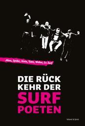 Die Rückkehr der Surfpoeten