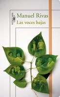 Manuel Rivas: Las voces bajas