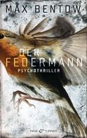 Max Bentow: Der Federmann ★★★★