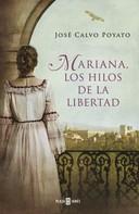 José Calvo Poyato: Mariana, los hilos de la libertad