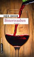 Karin Joachim: Bittertrauben