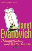 Janet Evanovich: Traumprinzen und Wetterfrösche ★★★★