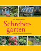 Peter Himmelhuber: Schrebergarten ★★★