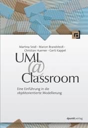 UML @ Classroom - Eine Einführung in die objektorientierte Modellierung