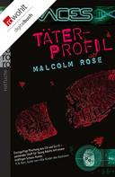 Malcolm Rose: Täterprofil ★★★
