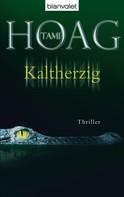 Tami Hoag: Kaltherzig ★★★★