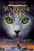 Erin Hunter: Warrior Cats - Vision von Schatten. Dunkelste Nacht ★★★★★
