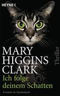 Mary Higgins Clark: Ich folge deinem Schatten ★★★★