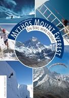Iris Hadbawnik: Mythos Mount Everest ★