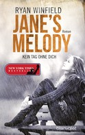Ryan Winfield: Jane's Melody - Kein Tag ohne dich ★★★★