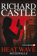 Richard Castle: Castle 1: Heat Wave - Hitzewelle ★★★★