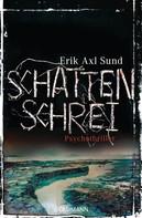 Erik Axl Sund: Schattenschrei ★★★★