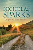 Nicholas Sparks: Un paseo para recordar