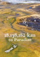 Bernd Majewski: 18.178,182 Kilometer to Paradise ★★★★
