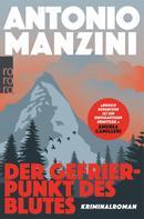 Antonio Manzini: Der Gefrierpunkt des Blutes ★★★★