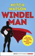 Mitch Watson: Windelman ★★★