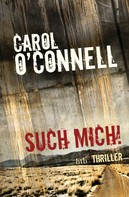 Carol O'Connell: Such mich! ★★★★