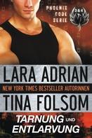 Tina Folsom: Tarnung und Entlarvung (Phoenix Code 3 & 4) ★★★★