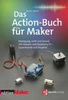 Simon Monk: Das Action-Buch für Maker ★★
