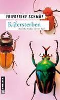 Friederike Schmöe: Käfersterben ★★★★