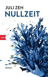 Nullzeit - Roman