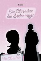 E.Snyder: Die Chroniken der Seelenträger ★★★★★