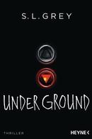 S.L. Grey: Under Ground ★★★★