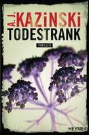 A. J. Kazinski: Todestrank ★★★★