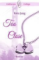 Kera Jung: Too Close ★★★★